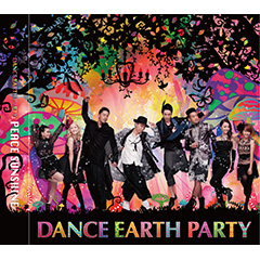 DANCE EARTH PARTY「PEACE SUNSHINE」